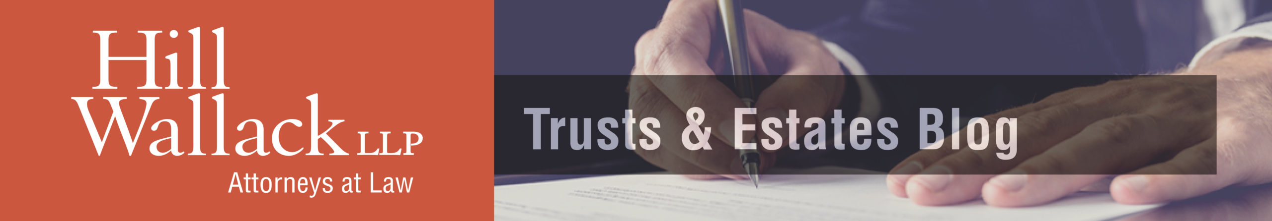 Hill Wallack LLP Trusts and Estates Blog
